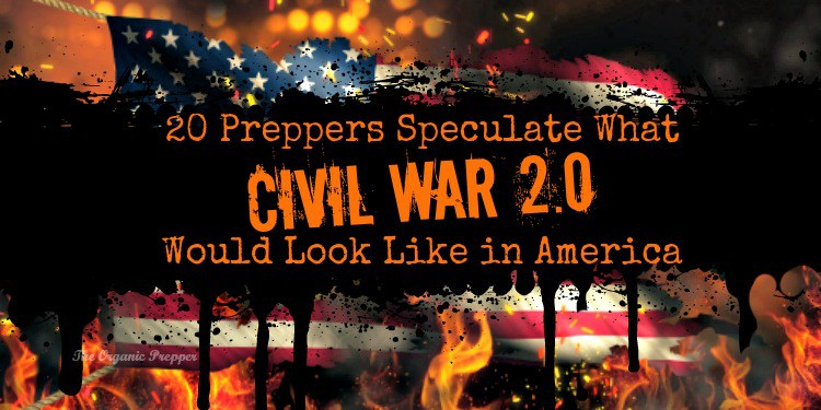 20 Preppers Speculate What Civil War 2.0 Would Look Like inAmerica