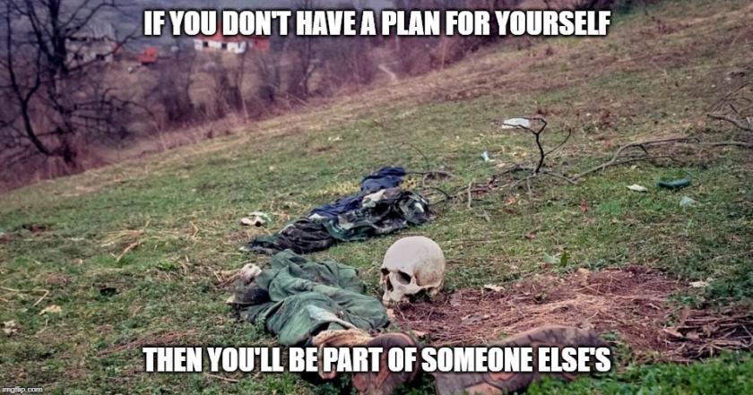 plan or die